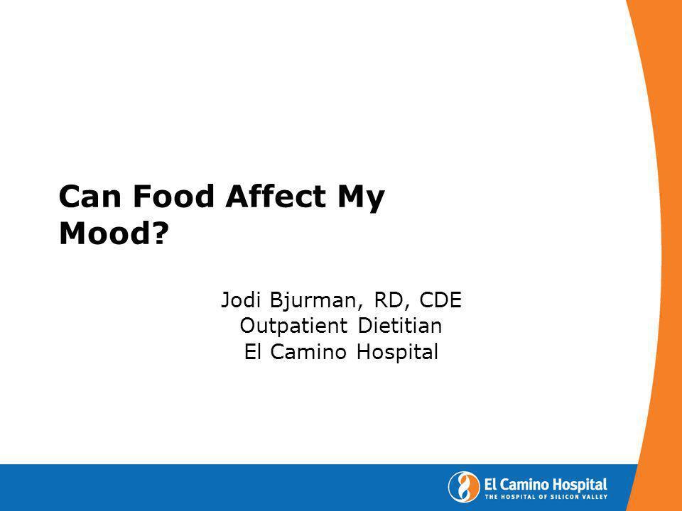 Jodi Bjurman, RD, CDE Outpatient Dietitian El Camino Hospital