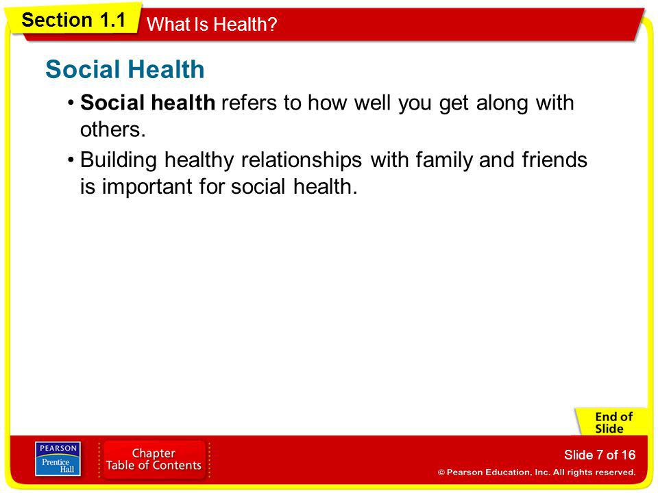 Social Health Social health refers to how well you get along with others.