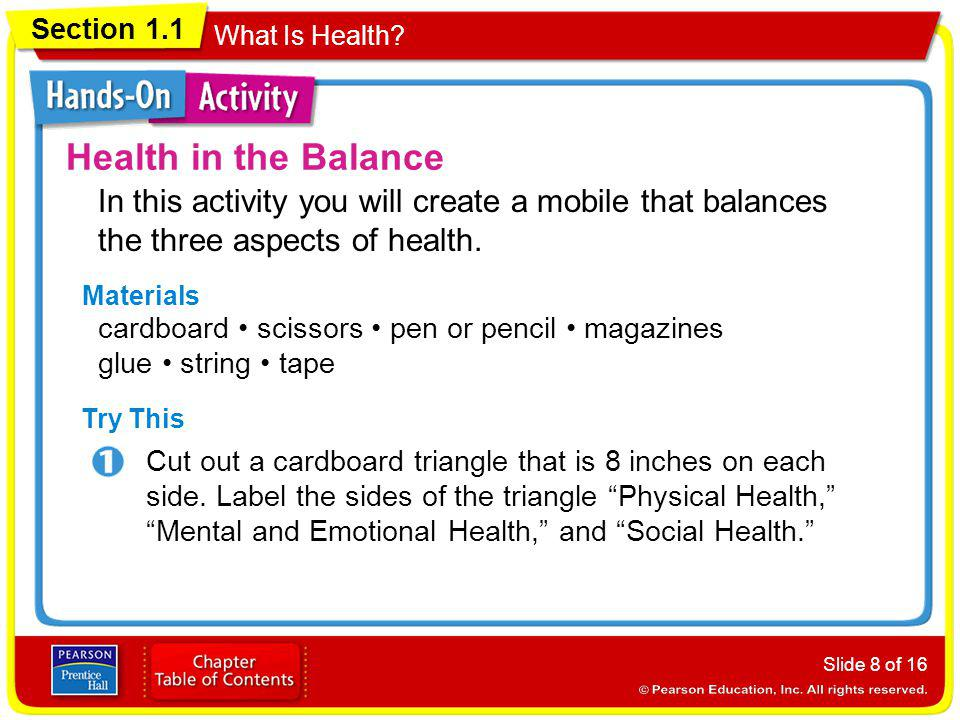 Health in the Balance In this activity you will create a mobile that balances the three aspects of health.