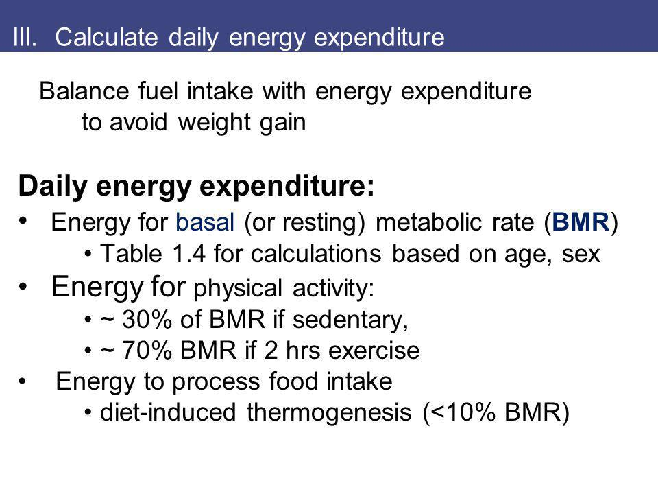 III. Calculate daily energy expenditure