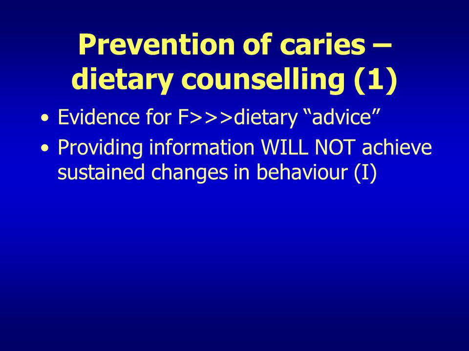 Prevention of caries – dietary counselling (1)