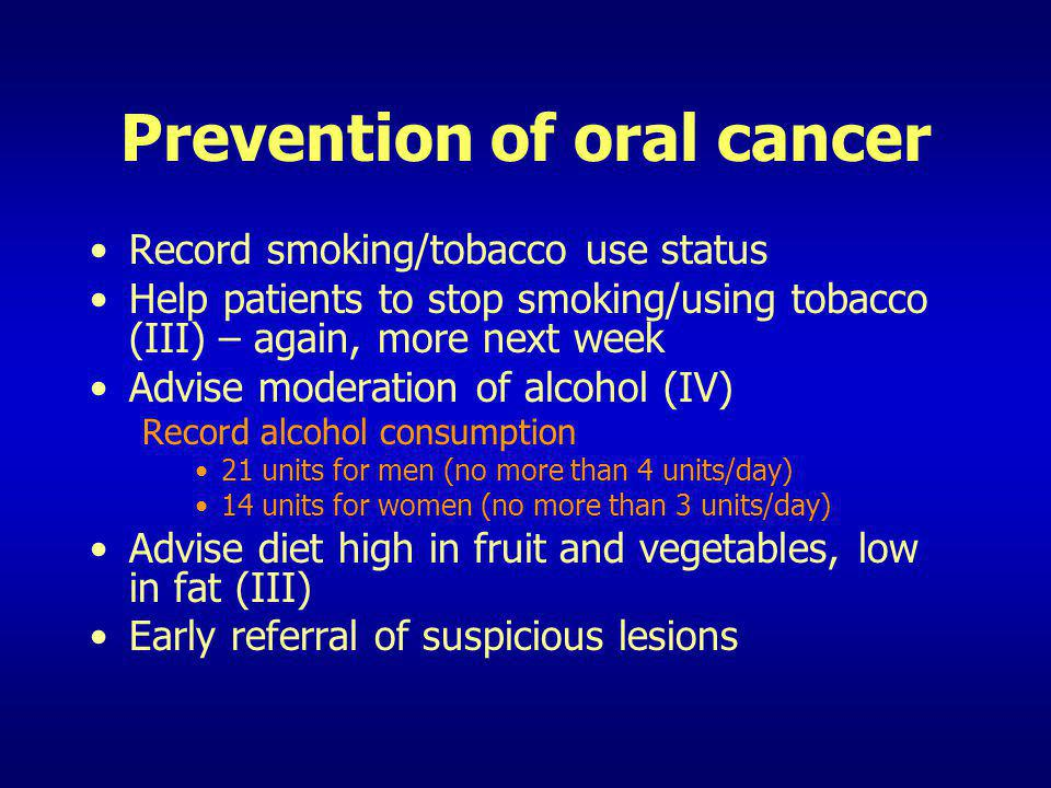 Prevention of oral cancer