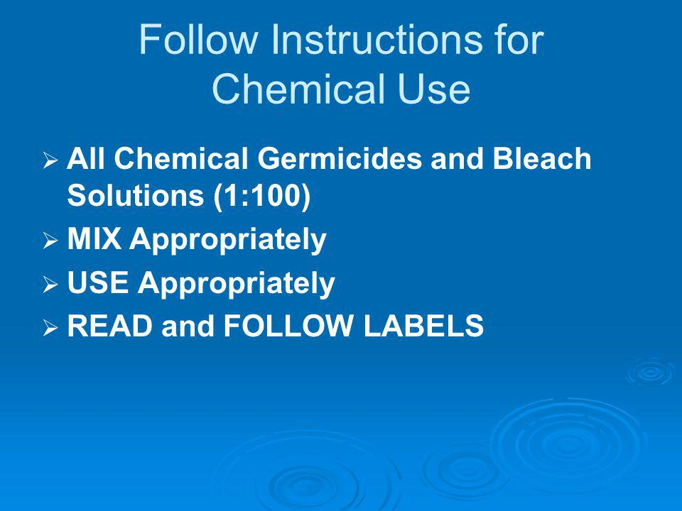 Follow Instructions for Chemical Use