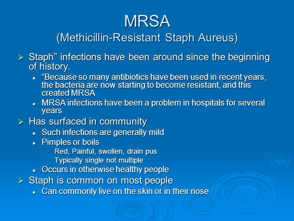 MRSA (Methicillin-Resistant Staph Aureus)
