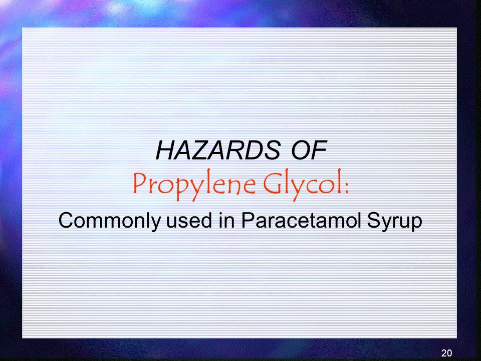 HAZARDS OF Propylene Glycol: