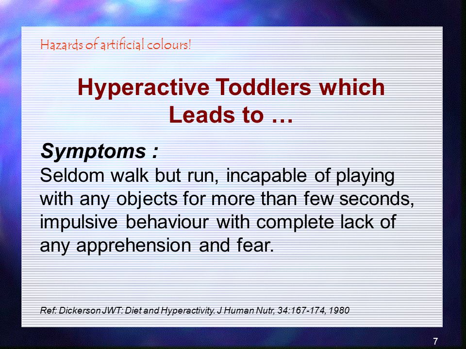 Hyperactive Toddlers which Leads to …