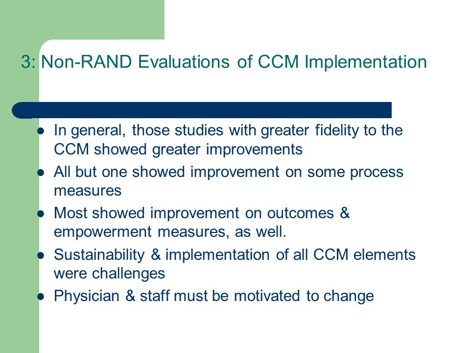 3: Non-RAND Evaluations of CCM Implementation
