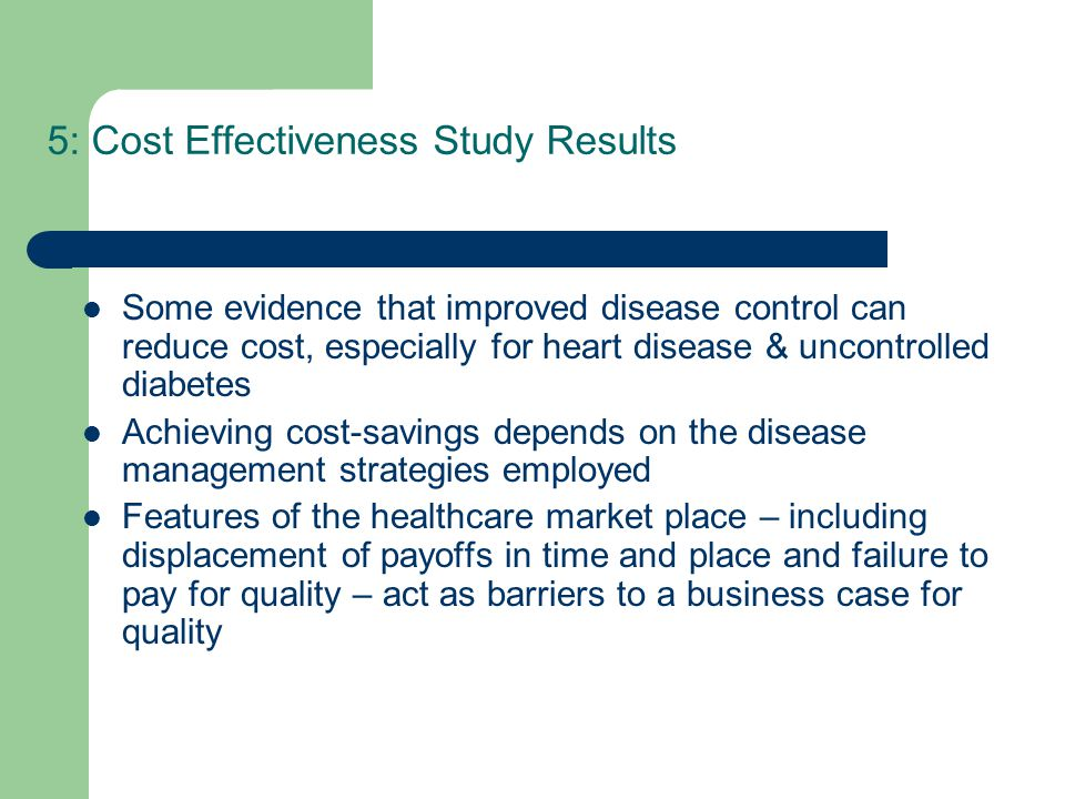 5: Cost Effectiveness Study Results