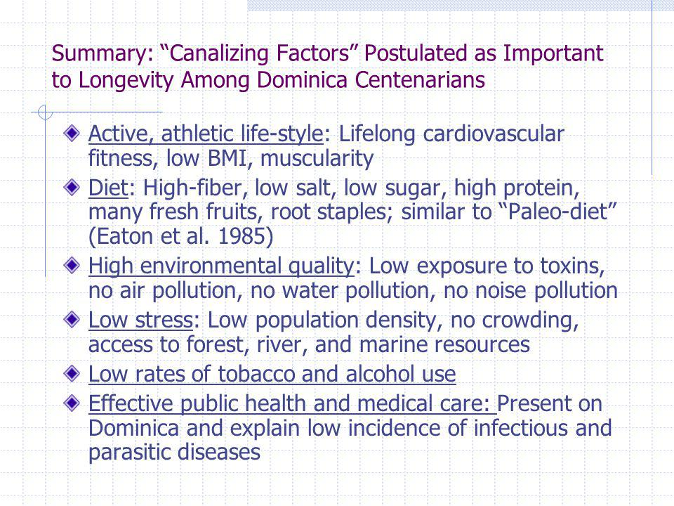 Summary: Canalizing Factors Postulated as Important to Longevity Among Dominica Centenarians
