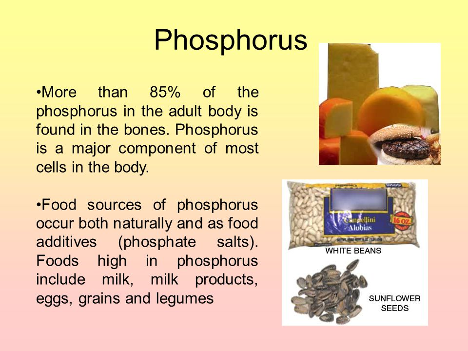 Phosphorus More than 85% of the phosphorus in the adult body is found in the bones. Phosphorus is a major component of most cells in the body.
