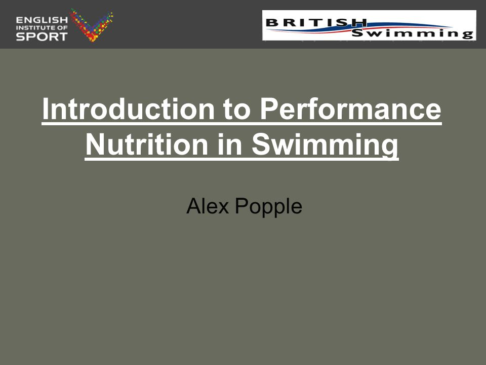 Introduction to Performance Nutrition in Swimming