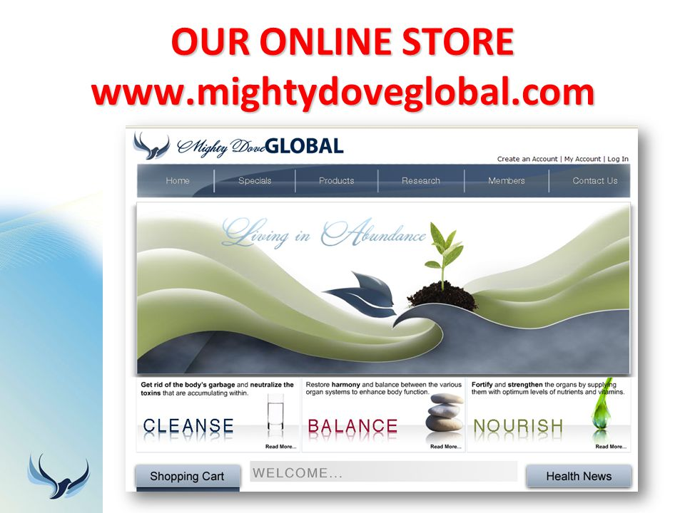 OUR ONLINE STORE www.mightydoveglobal.com