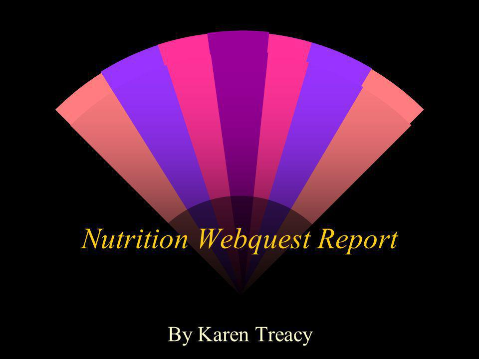 Nutrition Webquest Report