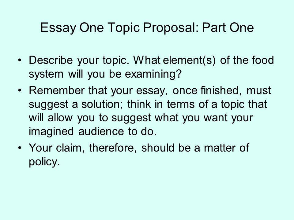 Essay One Topic Proposal: Part One