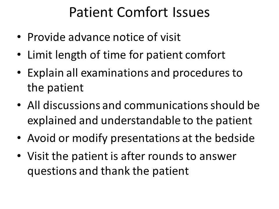 Patient Comfort Issues