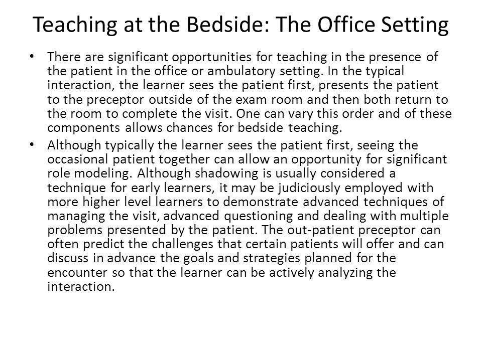 Teaching at the Bedside: The Office Setting