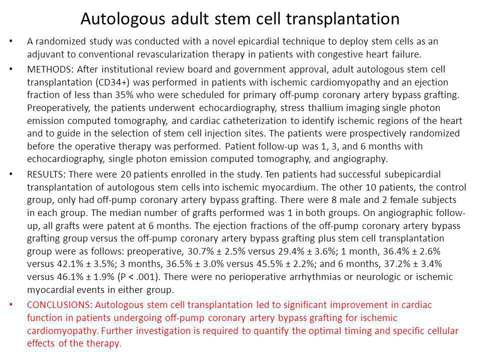 Autologous adult stem cell transplantation