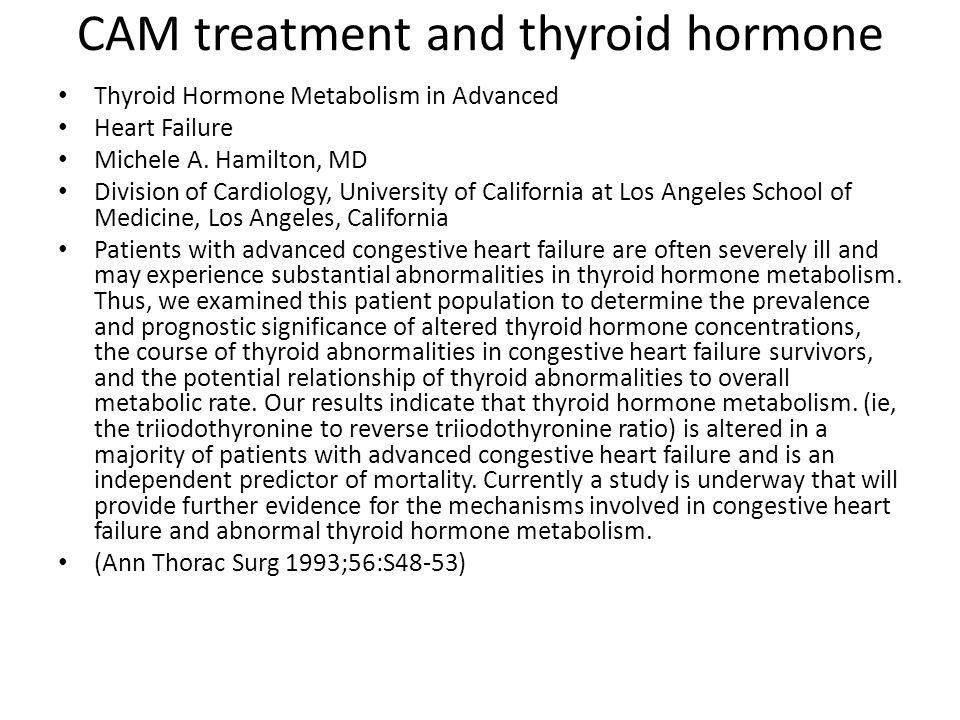 CAM treatment and thyroid hormone