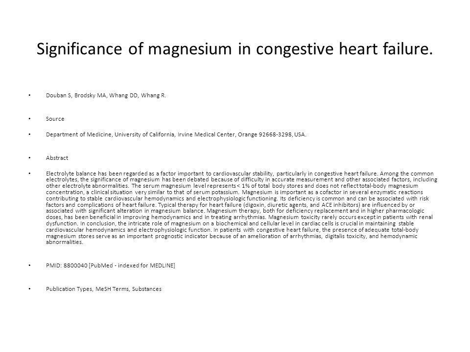 Significance of magnesium in congestive heart failure.