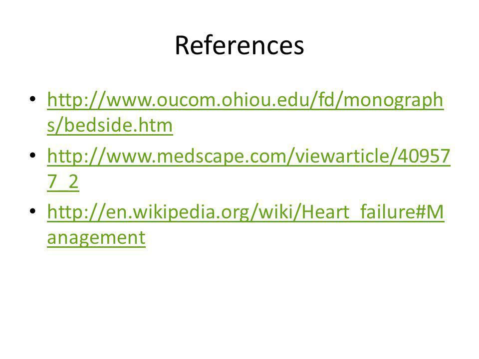 References http://www.oucom.ohiou.edu/fd/monographs/bedside.htm