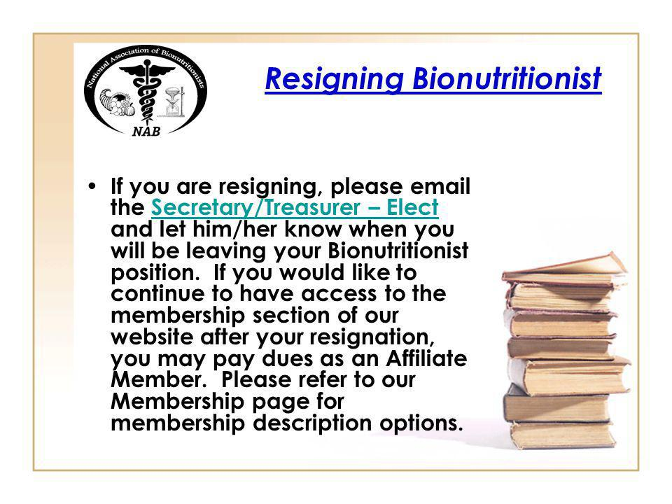 Resigning Bionutritionist