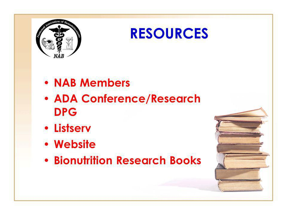 RESOURCES NAB Members ADA Conference/Research DPG Listserv Website