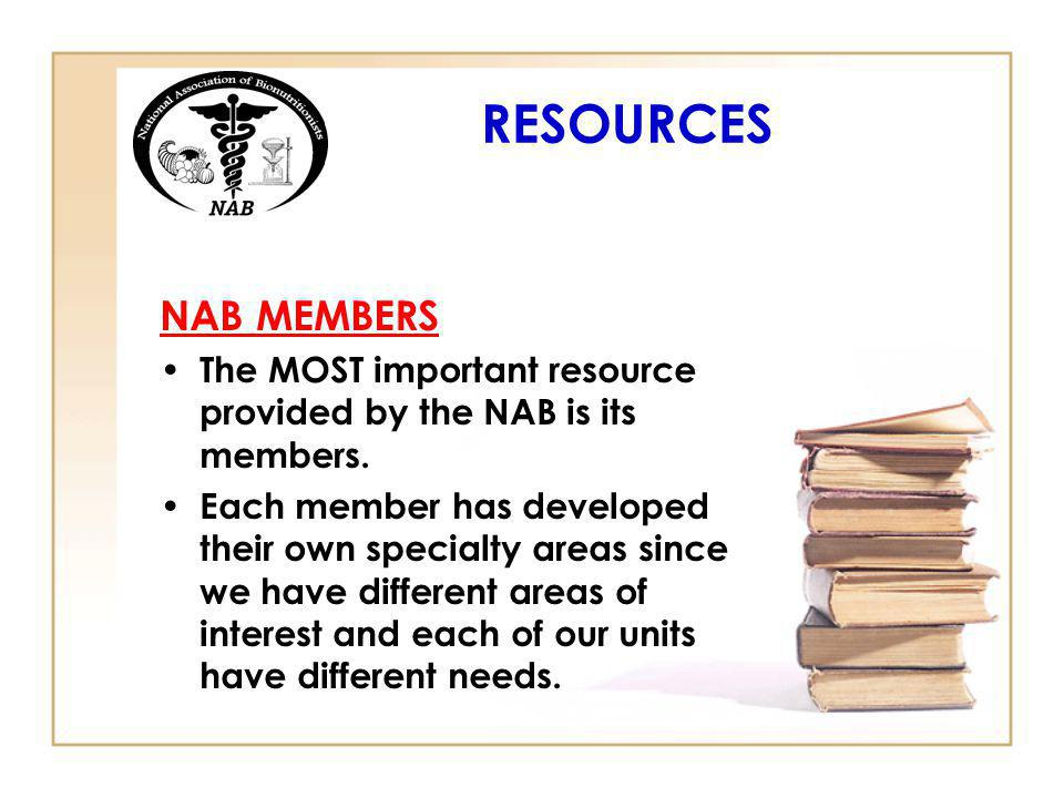 RESOURCES NAB MEMBERS. The MOST important resource provided by the NAB is its members.