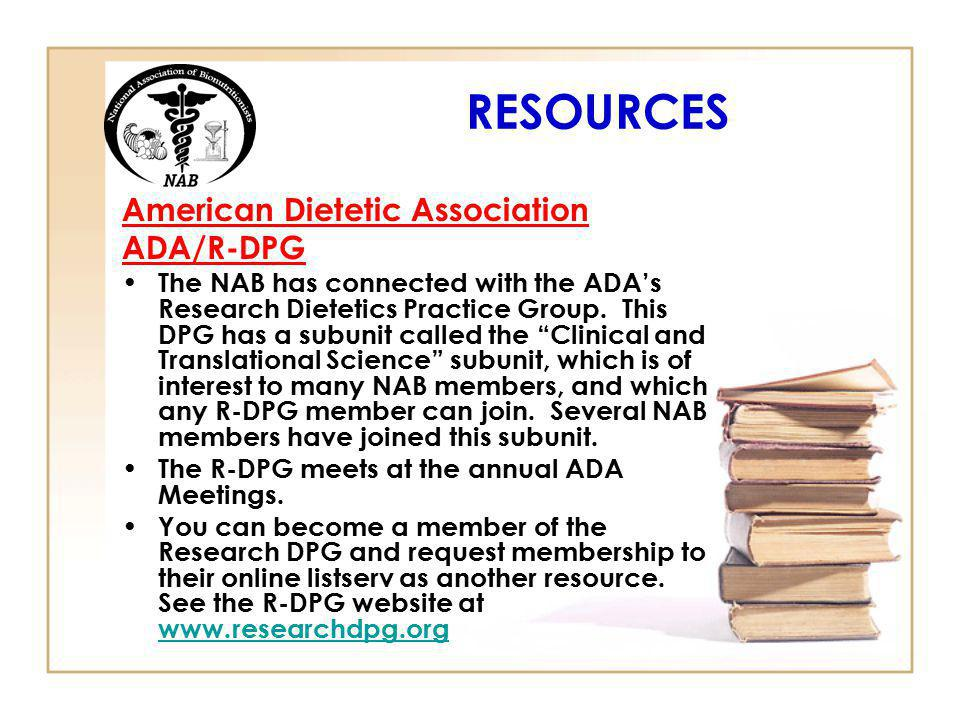 RESOURCES American Dietetic Association ADA/R-DPG