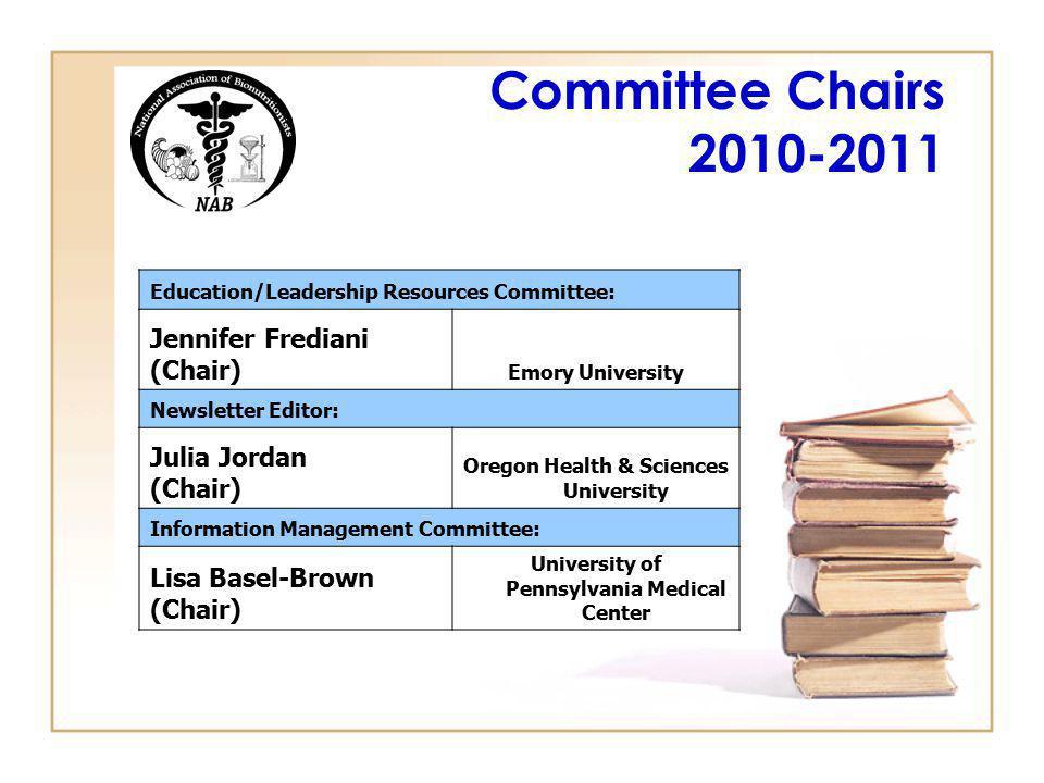 Committee Chairs 2010-2011 Jennifer Frediani (Chair) Julia Jordan
