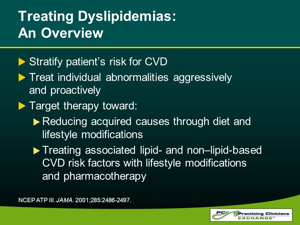 Treating Dyslipidemias: An Overview