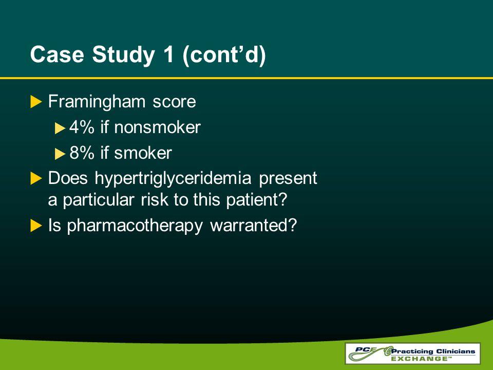 Case Study 1 (cont'd) Framingham score 4% if nonsmoker 8% if smoker