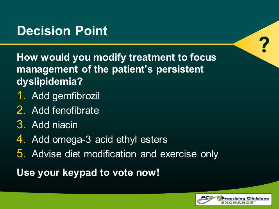 Decision Point How would you modify treatment to focus