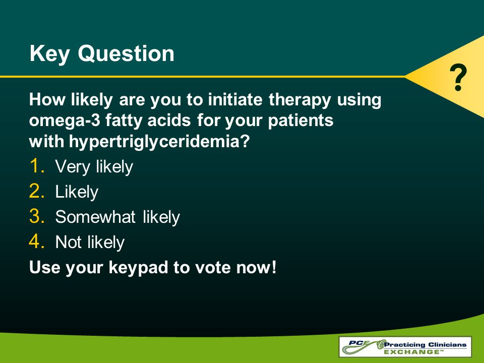 Key Question How likely are you to initiate therapy using