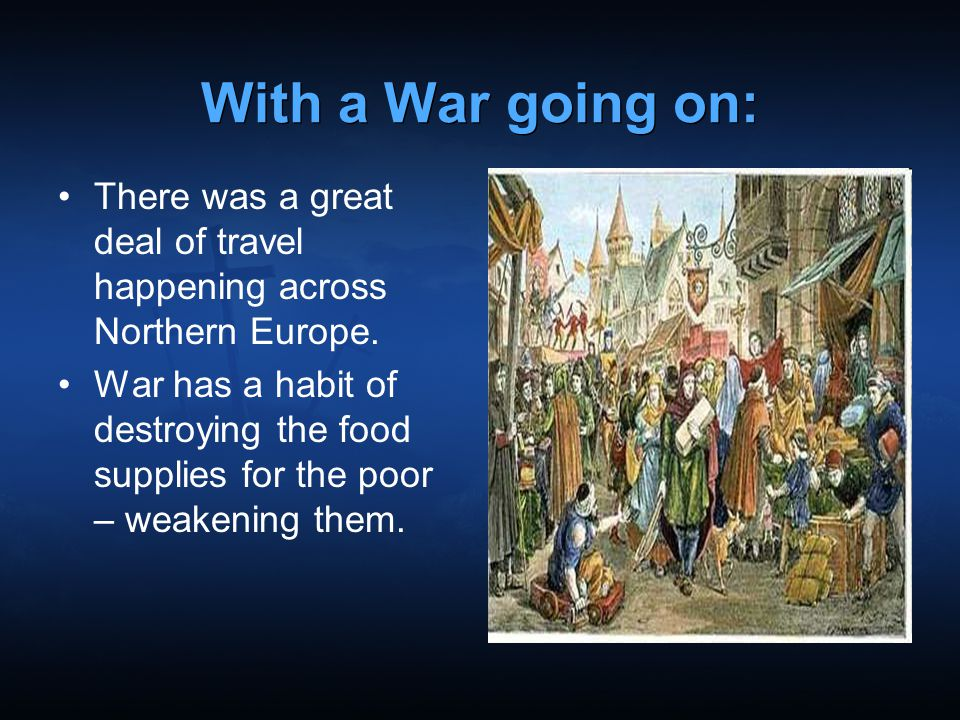 With a War going on: There was a great deal of travel happening across Northern Europe.