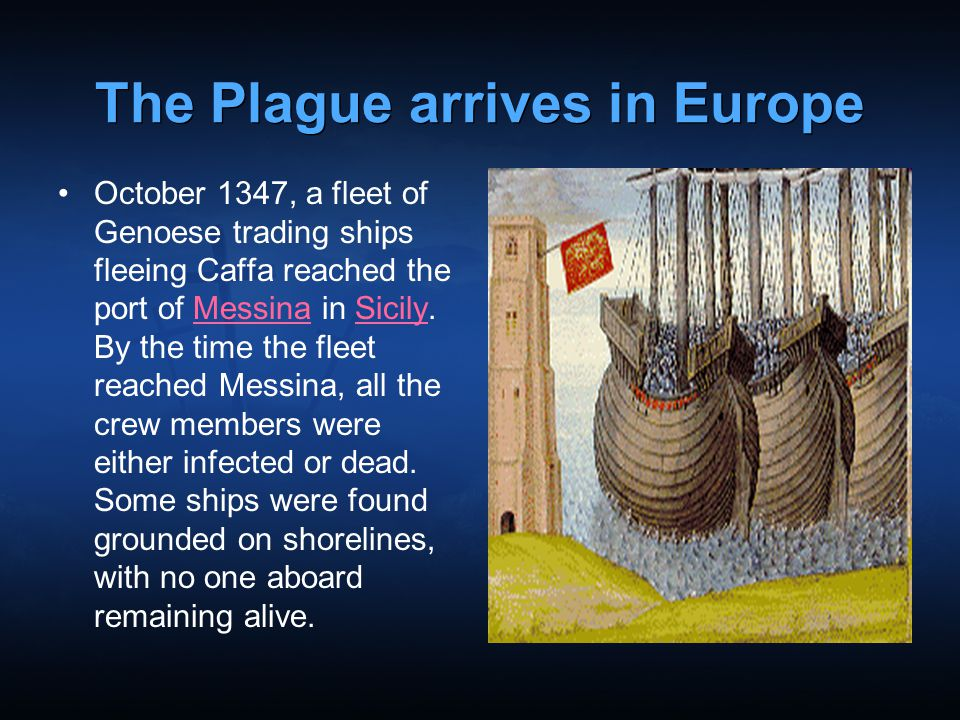 The Plague arrives in Europe