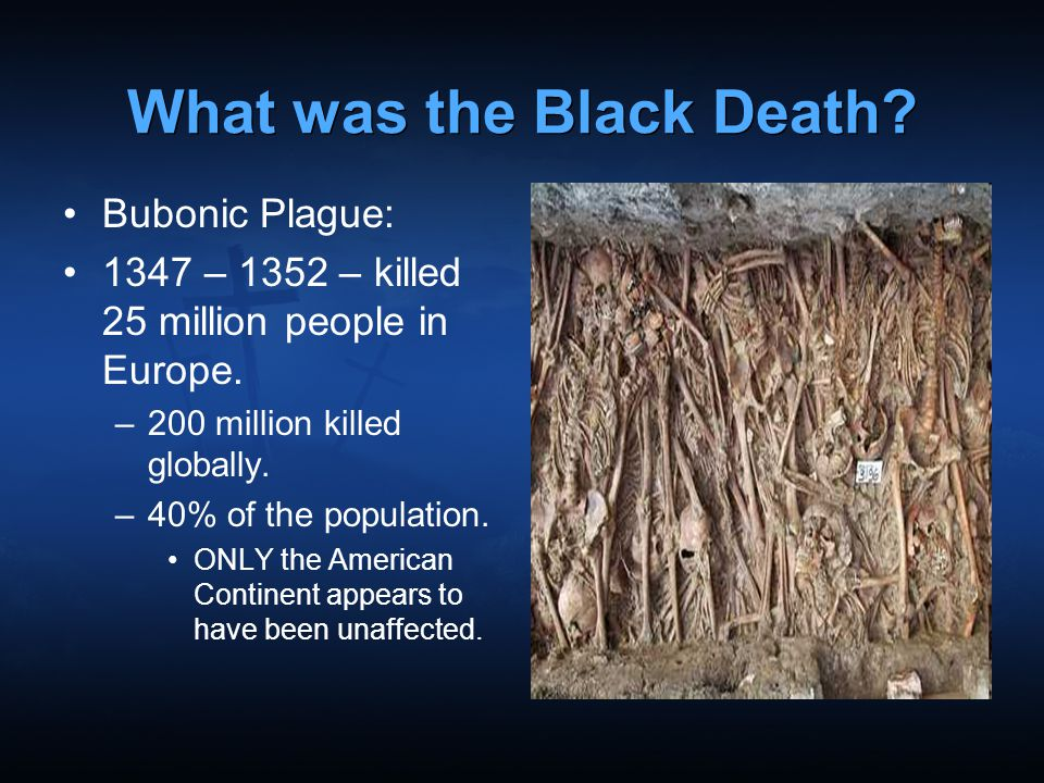 What was the Black Death