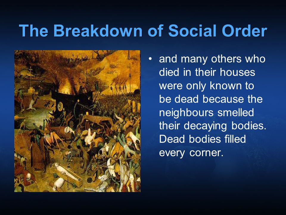 The Breakdown of Social Order
