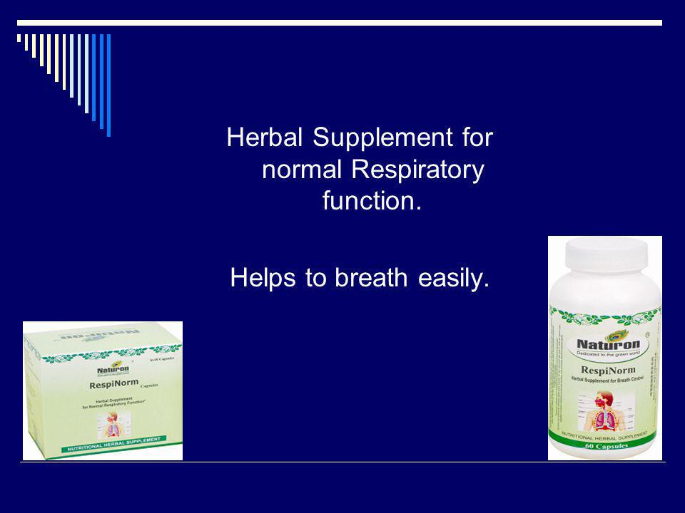 Herbal Supplement for normal Respiratory function.