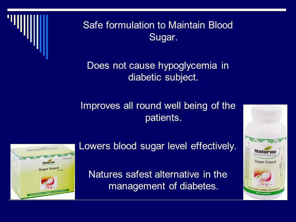 Safe formulation to Maintain Blood Sugar.