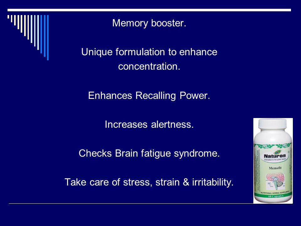 Unique formulation to enhance concentration. Enhances Recalling Power.