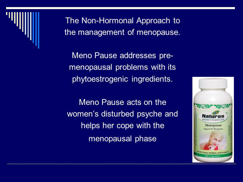 The Non-Hormonal Approach to the management of menopause.