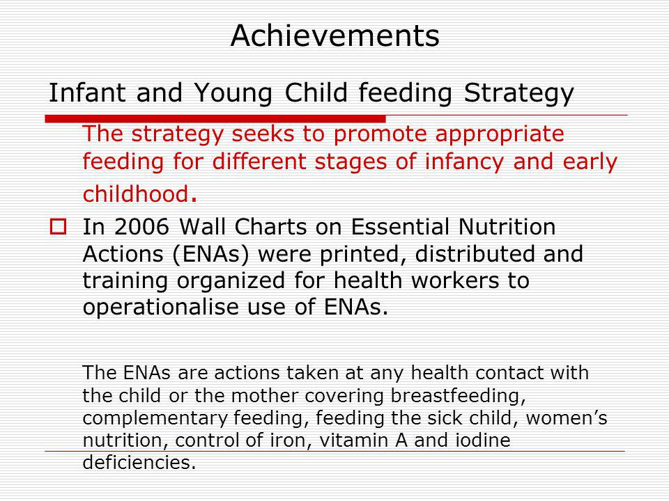Achievements Infant and Young Child feeding Strategy.