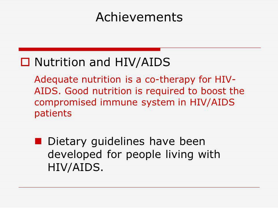 Achievements Nutrition and HIV/AIDS