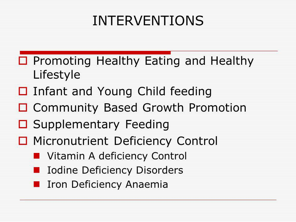INTERVENTIONS Promoting Healthy Eating and Healthy Lifestyle