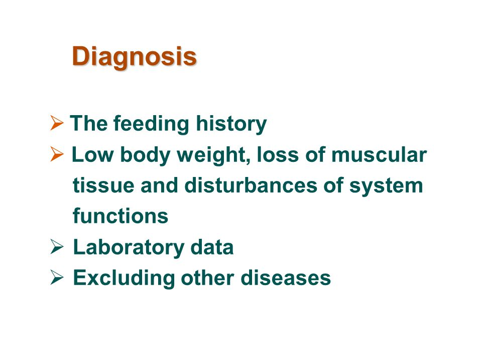 Diagnosis  The feeding history