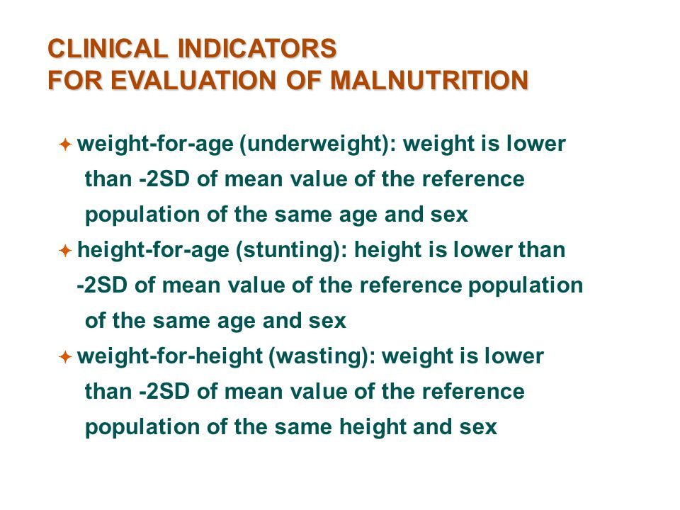 FOR EVALUATION OF MALNUTRITION