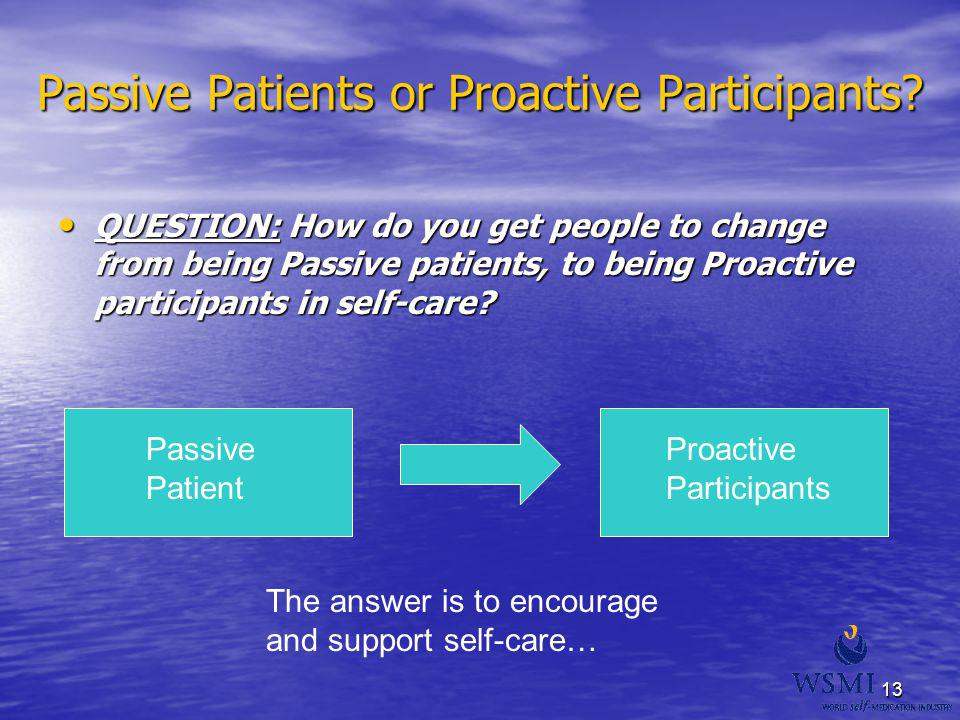 Passive Patients or Proactive Participants