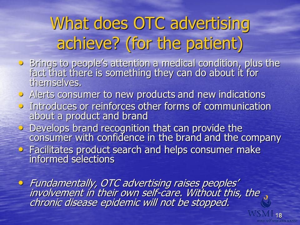 What does OTC advertising achieve (for the patient)