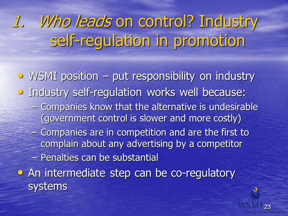 Who leads on control Industry self-regulation in promotion