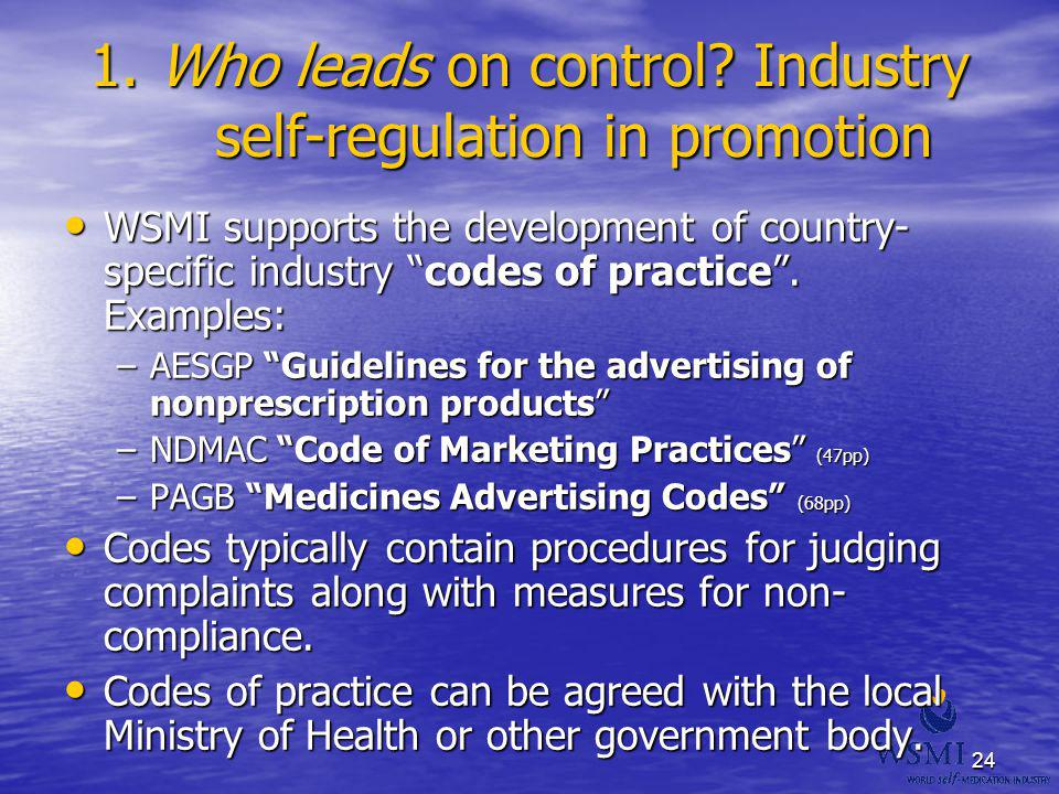 1. Who leads on control Industry self-regulation in promotion